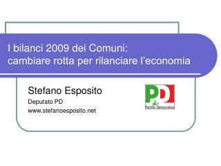I bilanci 2009 dei Comuni: cambiare rotta per rilanciare l'economia