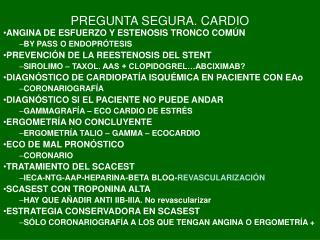 PREGUNTA SEGURA. CARDIO
