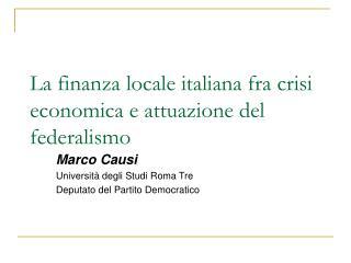La finanza locale italiana fra crisi economica e attuazione del federalismo