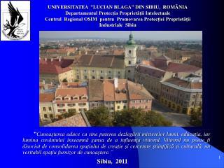 "UNIVERSITATEA   "" LUCIAN BLAGA ""  DIN SIBIU,  ROMÂNIA"