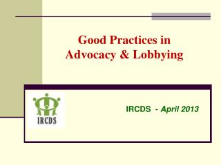 Good Practices in  Advocacy & Lobbying