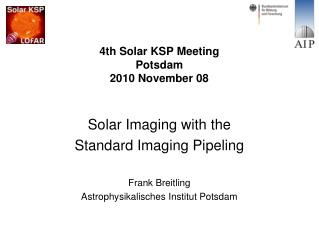 4th Solar KSP Meeting Potsdam 2010 November 08