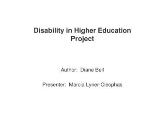 Disability in Higher Education Project