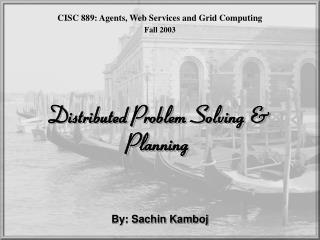Distributed Problem Solving & Planning