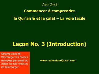 Cours Concis Commencer à comprendre  le Qur'an & et la çalat – La voie facile