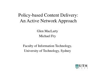 Policy-based Content Delivery: An Active Network Approach