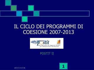 IL CICLO DEI PROGRAMMI DI COESIONE 2007-2013