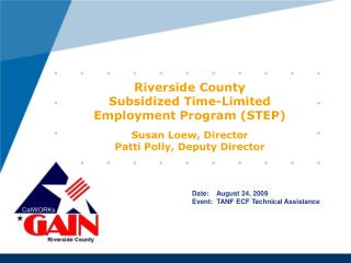 Date:    August 24, 2009 Event:  TANF ECF Technical Assistance