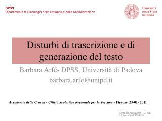 Disturbi di trascrizione e di generazione del testo