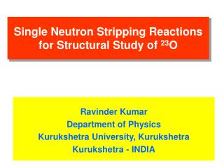 Single Neutron Stripping Reactions for Structural Study of 23O