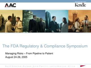 The FDA Regulatory & Compliance Symposium