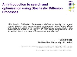 An introduction to search and optimisation using Stochastic Diffusion Processes