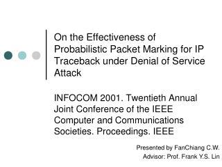 Presented by FanChiang C.W. Advisor: Prof. Frank Y.S. Lin