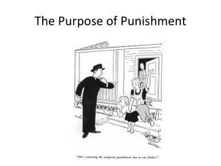 The Purpose of Punishment