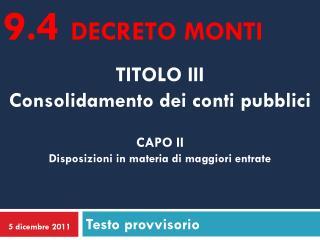 TITOLO III Consolidamento dei conti pubblici