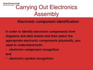 Carrying Out Electronics Assembly