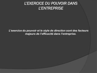 L'EXERCICE DU POUVOIR DANS L'ENTREPRISE