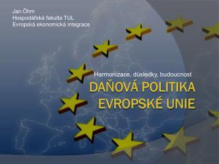 Da?ov� politika Evropsk� unie
