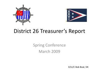 District 26 Treasurer's Report