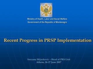 Recent Progress in PRSP Implementation