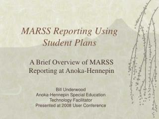 MARSS Reporting Using Student Plans