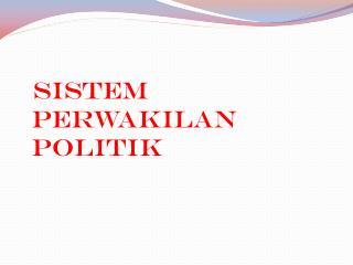 Sistem Perwakilan Politik