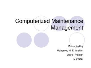 Computerized Maintenance Management