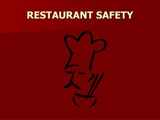 RESTAURANT SAFETY
