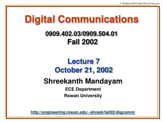 Digital Communications 0909.402.03/0909.504.01 Fall 2002