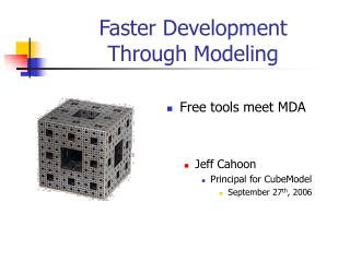 Faster Development Through Modeling