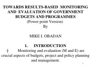 1.Concept, Importance and Types of M & E 2.1  Monitoring