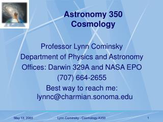 Astronomy 350 Cosmology