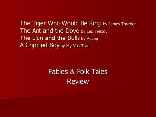 Fables & Folk Tales Review