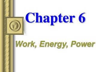 Work, Energy, Power