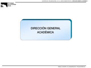DIRECCIÓN GENERAL  ACADÉMICA