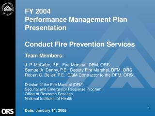 FY 2004 Performance Management Plan Presentation Conduct Fire Prevention Services