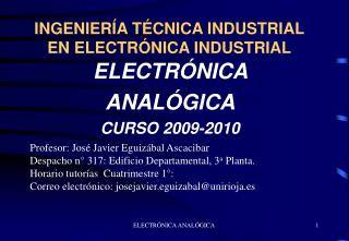 INGENIERÍA TÉCNICA INDUSTRIAL EN ELECTRÓNICA INDUSTRIAL