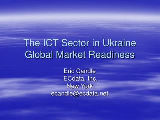 The ICT Sector in Ukraine  Global Market Readiness