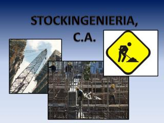 STOCKINGENIERIA, C.A.