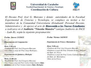 Universidad de Carabobo Facultad Experimental  de Ciencias y Tecnología Coordinación de Cultura