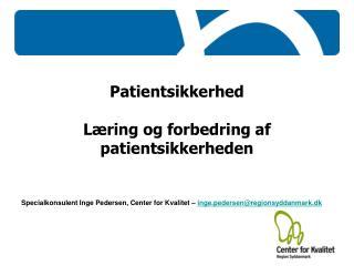 Patientsikkerhed Læring og forbedring af patientsikkerheden