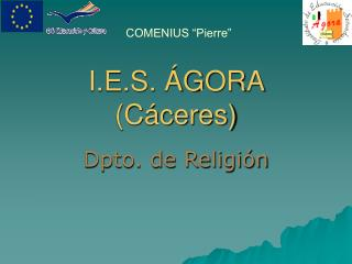 I.E.S. ÁGORA (Cáceres)