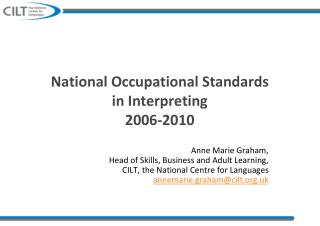 National Occupational Standards in Interpreting 2006-2010