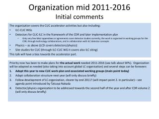 Organization mid 2011- 2016 Initial comments