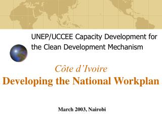 C�te d�Ivoire Developing the National Workplan