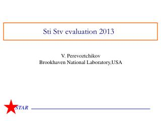 Sti Stv evaluation 2013