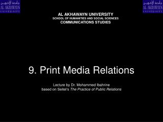 9. Print Media Relations