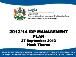 2013/14  IDP MANAGEMENT PLAN 27 September 2013 Henk Theron