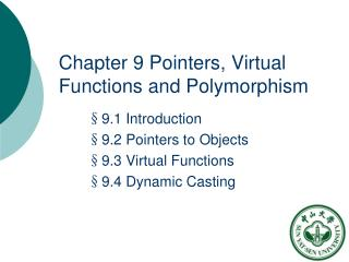Chapter 9 Pointers, Virtual Functions and Polymorphism