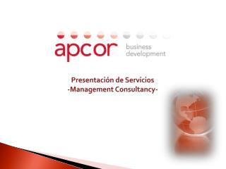 Presentación de Servicios -Management Consultancy-